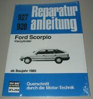 Reparaturanleitung Ford Scorpio 4 Zylinder 1,8i 2,0 2,0i ab 1985 Buch NEU!