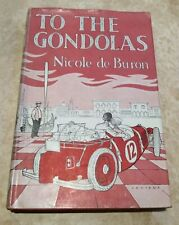 To The Gondolas By Nicole De Buron Harvill Press 1958