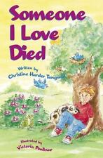 Please Help Me God: Someone I Love Died by Christine Harder Tangvald (2003,...