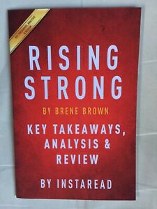 Rising Strong - Brené Brown - Key takeaways, analysis, review - Summary Instarea