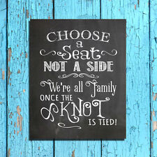 Rustic Wedding Print CHOOSE A SEAT NOT A SIDE Chalkboard Look Background