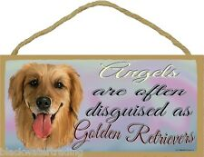 "Angels Are Often Disguised As Golden Retrievers Dog Pet Sign Plaque 5""x10"""