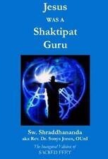 Jesus Was a Shaktipat Guru (2014, Paperback)