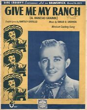 BING CROSBY Give Me My Ranch  ORIGINAL Vintage 1934 Song Sheet Music