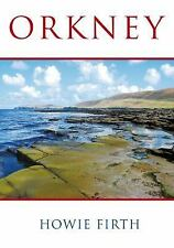 ORKNEY - NEW HARDCOVER BOOK