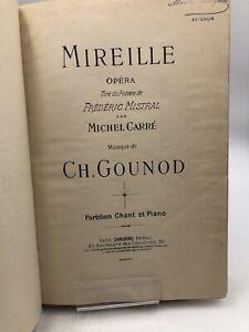 Gounod Charles Mireille, Opéra tiré du Poème de Frédéric Mistral 1901