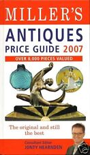 Miller's Antiques Price Guide 2007 Over 8,000 Pieces Valued By Jonty Hearnden
