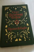 ANTIQUE Our Christmas Tides by Theodore Ledyard Cuyler Hardcover 1904