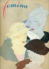 FEMINA. Mars 1932. Chapeaux - Tissus premières modes de Printemps