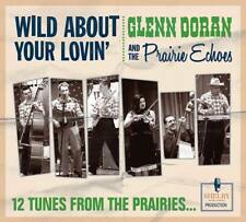 CD GLENN DORAN & THE PRAIRIE ECHOES - WILD ABOUT YOUR LOVIN' - Hillbilly - NEW