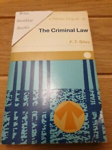 A Pelican Original: The Criminal Law, A Short Intro by F.T Giles, Paperback 1967