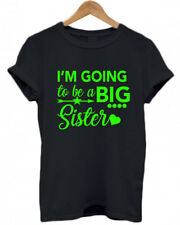 I'M GOING TO BE A BIG SISTER, Personalised, baby announcement T Shirt ALL AGES