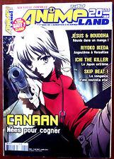 ANIMELAND N°169 du 3/2011; Canaan/ Ichi the Killer/ Skip Beat/ Riyoko Ikeda