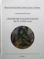 CERAMICHE ITALIANE DATATE DAL XV AL XIX SECOLO-NUOVO