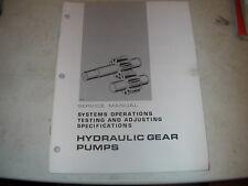 Caterpillar Forklift System Oper Test & Adj Hydraulic Gear Pumps Service Manual