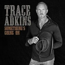 Trace Adkins - Something's Going On CD 2017 New Free Shipping