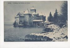 Chateau de Chillon en Hiver 1909 Postcard Switzerland 390a