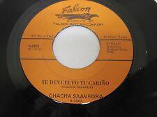 CHACHA SAAVERDA (2) on Falcon Records McAllen TEXAS