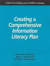 Creating a Comprehensive Information Literacy Plan: A How-to-do-it Manual And C