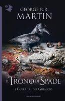 trono di spade X, i Guerrieri del ghiaccio, George R.R.Martin, Mondadori Oscar