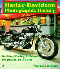 Harley-Davidson Photographic History by Wolfgang Wiesner (1989, Paperback)