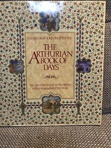 The Arthurian Book Of Days by Caitlin and John Matthews Hb 1997