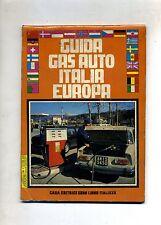 GUIDA GAS AUTO ITALIA EUROPA # Casa Editrice Euro Libro Italiana 1987