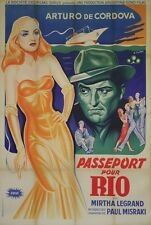 """PASSEPORT POUR RIO"" Affiche orig. entoilée (Arturo DE CORDOVA, Mirtha LEGRAND)"