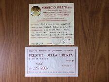 PRESTITO DELLA LIBERTA' TITOLO DA LIRE 200 1944 MOLTO RARA TIMBRO A SECCO FDS