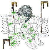 Shimmering Stars - Violent Hearts (2013)