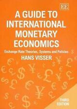 A Guide to International Monetary Economics, Third Edition: Exchange Rate Theori