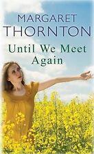 Until We Meet Again, Margaret Thornton, New Book