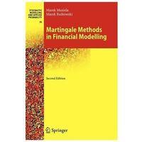 Martingale Methods in Financial Modelling: By Musiela, Marek Rutkowski, Marek