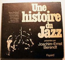 JAZZ/UNE HISTOIRE DU../J.E.BERENDT/ED FAYARD/1976/PHOTOS