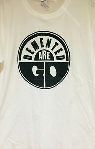 Demented Are Go : White T-SHIRT: rockabilly, psychobilly *8 x diff. sizes