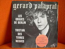 VINYL 45 T – GERARD PALAPRAT : ORGUES DE BERLIN + 1 – FRENCH PSYCHE HIPPIE 1970
