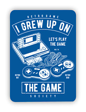 I Grew Up on Retro Gaming METAL SIGN PLAQUE  Snes Nes S ega Man Cave Poster
