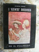 I GIUOCHI BORROMEO ED IL PISANELLO - GIUSEPPE CONSOLI