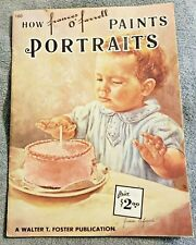 How Frances O'Farrell Paints Portraits #160 - a Walter T Foster Publication