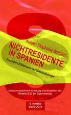 Nichtresidente in Spanien ~ Kerstin Stephanie Bumiller ~  9788494830310