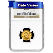 1840 to 1907 $2.50 Liberty Head Gold Quarter Eagle NGC MS63 Random Year