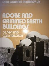 Adobe And Rammed Earth Buildings By Paul Graham Mchenry *First Edition*
