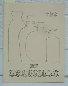 Bottles of Leadville, Colorado Old West Mining Town Collector's Reference