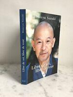 Shunryu Suzuki Libero Di Se, Tutti Soglia 2011