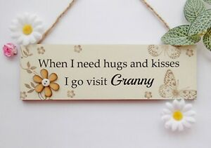 Granny Hugs and Kisses Wooden Gift Plaque Hanging Sign