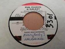 """PHIL FEARON & GALAXY * EVERYBODY'S LAUGHING * 7"""" DISCO SINGLE EXCELLENT 1984"""