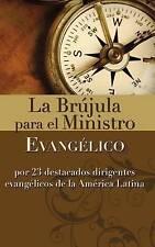 NEW Brújula para el Ministerio Evangélico, La by Zondervan