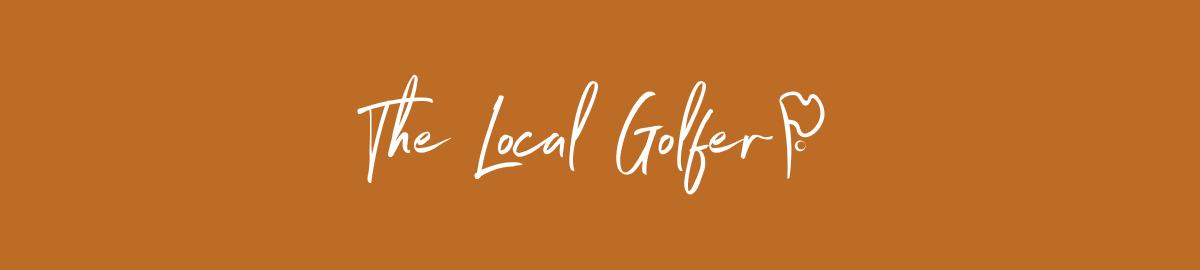 The Local Golfer