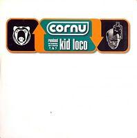 Cornu CD Single Cornu Remixed By Kid Loco - Promo - France (EX/EX+)