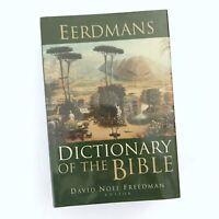 Eerdmans Dictionary of the Bible by David Noel Freedman 2000, Hardback